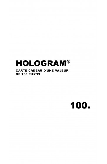 Hologram Gift Card 100€